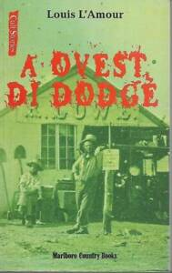 (Louis L'Amour) A ovest di Dodge 1998 Marlboro Counry Books Cult Stories