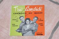 """45 TOURS TRIO CANDIDO """"CAVALERIE LÉGÈRE..."""" DÉDICACÉ, PACIFIC 91.458 B, BON ETAT"""