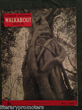 WALKABOUT MAGAZINE VOLUME 15 NUMBER 7 1949 Walk About Zoological Park Oenpelli