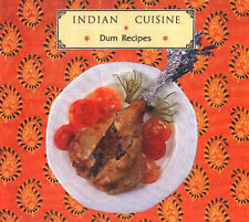 NEW Indian Cuisine - Dum Recipes by Arti Arora