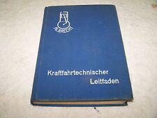 Buch Albrecht Kraftfahrtechnischer Leitfaden 1940 Opel Dkw Wanderer Horch