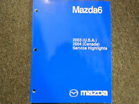 2003 Mazda 6 Mazda6 Service Highlights Service Repair Shop Manual FACTORY OEM 03