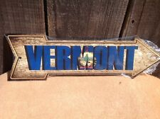 """Vermont State Flag This Way To Arrow Sign Directional Novelty Metal 17"""" x 5"""""""