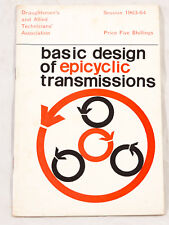 BASIC DESIGN OF EPICYCLIC TRANSMISSIONS SESSION 1963-64 DRAUGHTSMENS ASSOCIATION