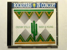 ROCKSTARS IN CONCERT  -  CROSBY STILLS NASH & YOUNG  -  CD  COME NUOVO