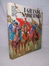 I Grandi Narratori - Disegni DINO BATTAGLIA - Mondadori 1964 Prima edizione