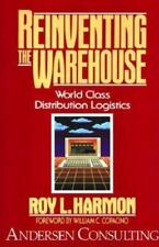 Reinventing the Warehouse: World Class Distribution Logistics, Harmon, Roy L., 0