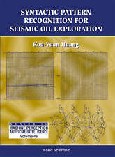 NEW Syntactic Pattern Recognition for Seismic Oil Exploration by Kou-Yuan Huang