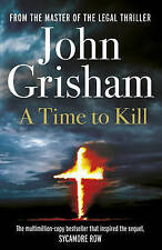 A Time To Kill by John Grisham (Paperback, 2013)