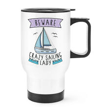 Beware Crazy Sailing Lady Travel Mug Cup With Handle - Funny Sport Boat