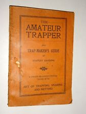 THE AMATEUR TRAPPER BY STANLEY HARDING TRAPPING SNARING NETTING