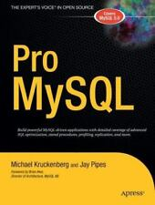 Pro MySql (The Expert's Voice in Open Source) by Jay Pipes,Michael Kruckenberg,