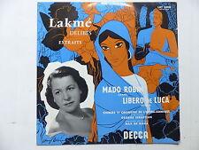 Lakmé DELIBES Mado ROBIN LIBERO de LUCA MAX DE RIEUX Orch Opera Comique LXT 5018