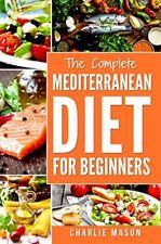Mediterranean Diet: Mediterranean Diet For Beginners: Healthy Recipes[PDF,EB00K]