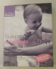 Guia Para El Cuidado de Tu Hijo (Spanish Edition) (Spanish) – 2006 by MIRIAM STO