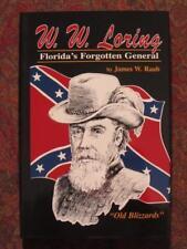 GENERAL WILLIAM W. LORING - FLORIDA'S FORGOTTEN GENERAL CIVIL WAR - BRAND NEW