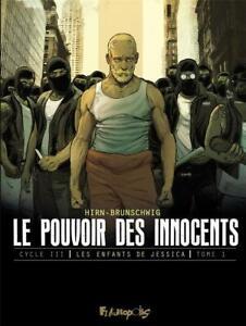 BD - LE POUVOIR DES INNOCENTS > CYCLE 3, TOME 1 / BRUNSCHWIG, HIRN, FUTUROPOLIS