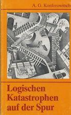Logischen Katastrophen auf der Spur - Mathematische Sophismen und Paradoxa