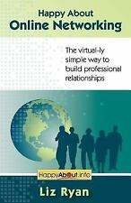 Happy about Online Networking : The virtual-ly simple way to build...