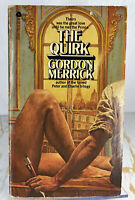 The Quirk -Gordon Merrick July 1978 6th Print PB VTG Gay Fiction Interest LGBTQ