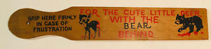 "Vintage 15"" Wood Spanking Paddle ""For The Cute Little Deer With The Bear Behind"""