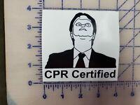 "The Office Dwight CPR certified  Vinyl Sticker  Logo Vinyl Decal 4"""