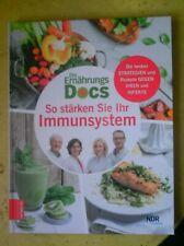 Die Ernährungs-docs * So stärken Sie Ihr Immunsystem * NEU!!!