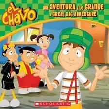 El Chavo: El Chavo : Una aventura a lo grande / A Great Big Adventure 4 by...