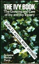 The Ivy Book:The Growing and Care of Ivy and Ivy T
