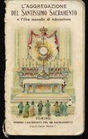 1905 L'AGGREGAZIONE DEL SANTISSIMO SACRAMENTO E L'ORA MENSILE DI ADORAZIONE
