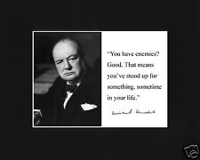 """Winston Churchill """"have enemies"""" Autograph Quote Black Matted Photo Picture #s1"""