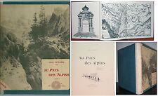 1899 AU PAYS DES ALPINS Henry Duhamel Alpi montagna militaria
