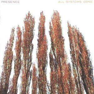 All Systems Gone ~ Présence - CD - NEUF