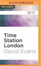 Time Station: Time Station London 1 by David Evans (2016, MP3 CD, Unabridged)