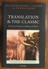 Translation And The Classic. Oxford, 2008.  Alexander Lianeri.