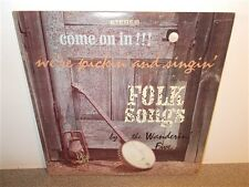 The Wanderin  Five . Come On In We're Pickin and Singin . Folk Songs . LP