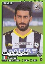 508 NICOLA BELMONTE ITALIA UDINESE CALCIO STICKER CALCIATORI 2015 PANINI