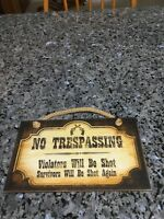 No Trespassing Sign. NEW