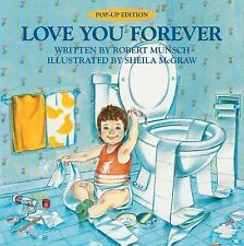 Love You Forever Pop-Up Edition by Robert Munsch (2017, Hardcover)