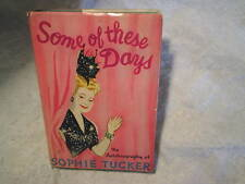 1945 SOME OF THESE DAYS SOPHIE TUCKER Autobiography,SIGNED AUTOGRAPH,w/DJ,singer