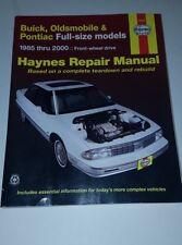 Haynes Repair Manual: Buick, Oldsmobile and Pontiac Full-Size Models 85-05
