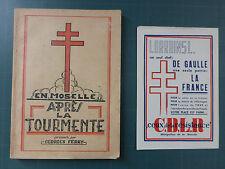 EN MOSELLE APRES LA TOURMENTE + TRACT LIBERATION DE GAULLE GUERRE 39-45 LORRAINE