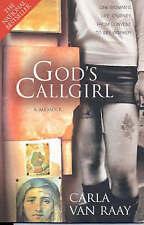 God's Callgirl by Carla Van Raay (Paperback, 2006)