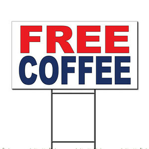 Free Coffee Red Blue Corrugated Plastic Yard Sign /Free Stakes