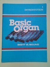 SIGHT & SOUND: BASIC ORGAN - 1. INTRODUCTION