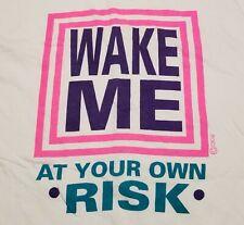 Vintage 1980-90s Wake Me at Your Own Risk Cigli Sleep Night USA Womens OS Shirt