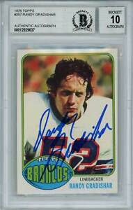 Randy Gradishar Autographed 1976 Topps #257 Rookie Card BAS 10 Slab 29615