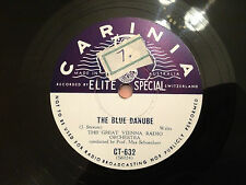 """GREAT VIENNA RADIO ORCHESTRA """"The Blue Danube""""/""""Wine Women & Song"""" 78rpm 10""""  NM"""