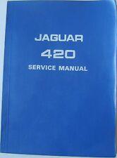 JAGUAR 420 original service manual (Manuel d'atelier) PUB. no. E. 143/2 1972