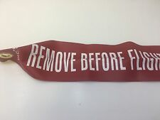 """REMOVE BEFORE FLIGHT"" STREAMER 12"" L x 3"" W Made in the USA"